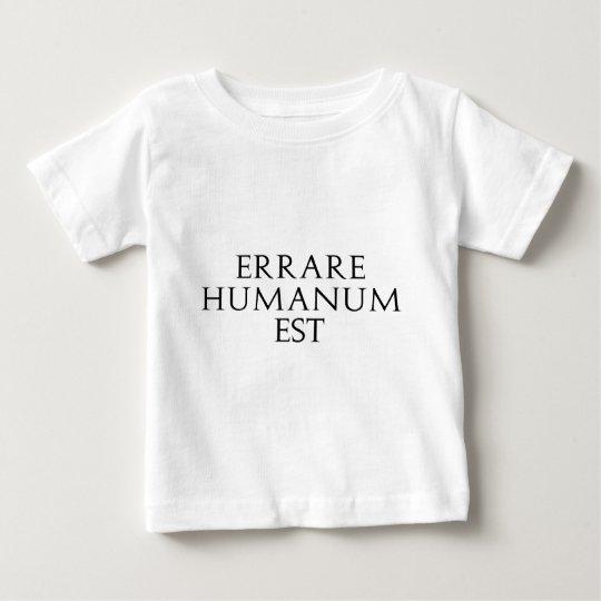 Errare Humanum Est Infant T-Shirt