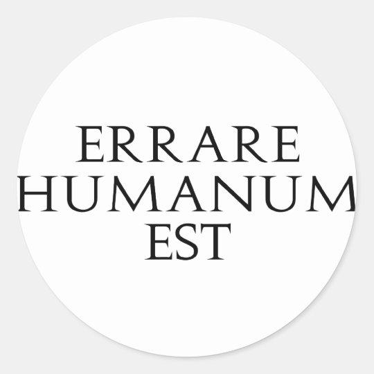 Errare Humanum Est Stickers