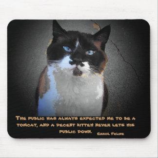 Errol Feline - International Tomcat Mouse Pad