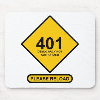 Error 401: Democracy Not Authorized Mouse Pad