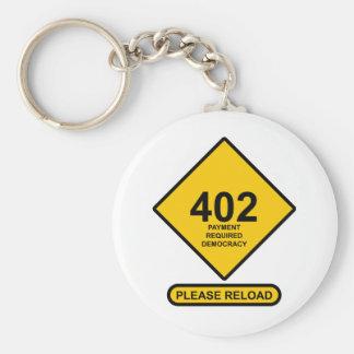 Error 402: Democracia requerida pago Llavero Redondo Tipo Pin