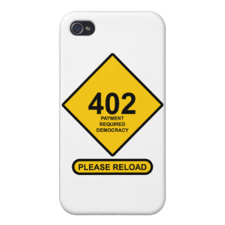 Error 402: Payment Required Democracy iPhone 4 Case