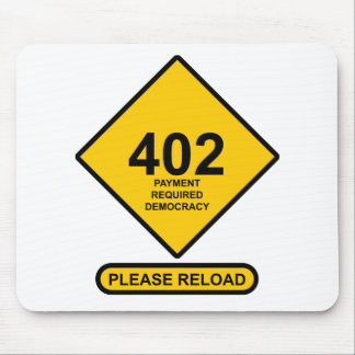 Error 402: Payment Required Democracy Mouse Pad