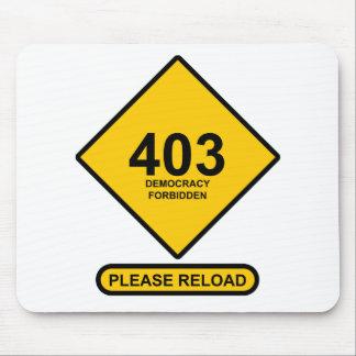 Error 403: Democracy Forbidden Mouse Pad