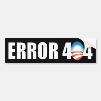 Error 404: Anti Obamacare Bumper Stickers