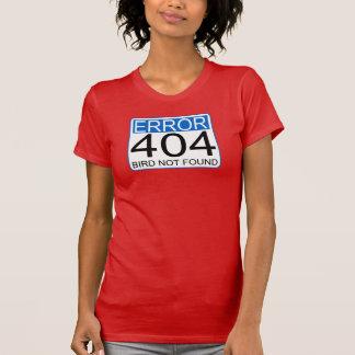 Error 404 - Bird Not Found T-Shirt