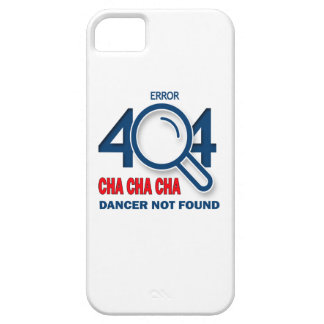 Error 404 Cha cha cha dancer not found iPhone 5 Cover
