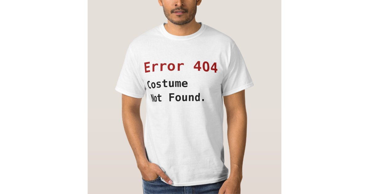Mens V-neck Error 404 Costume Not Found T Shirt This Is My Costume Halloween Tee