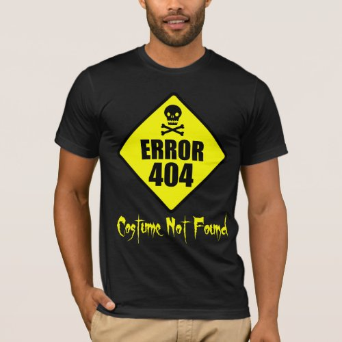 Error 404 Costume Not Found Halloween T-Shirt