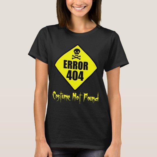 Error 404 Costume Not Found Halloween T-Shirt | Zazzle.com