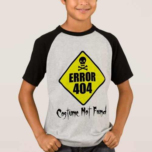 Error 404 Costume Not Found Skull and Crossbones Halloween T-Shirt