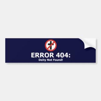 Error 404: Deity Not Found Bumper Sticker