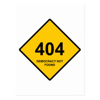 Error 404: Democracy Not Found Postcard