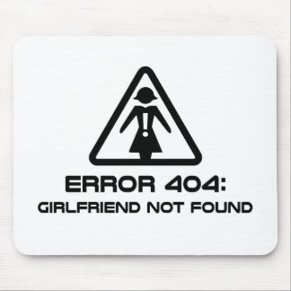 Error 404 Girlfriend Not Found Mouse Pads