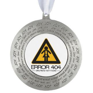 ERROR 404 – Girlfriend not found Ornament