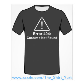Error 404 Halloween Costume Not Found Flyer