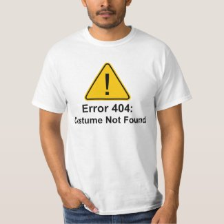 Error 404 Halloween Costume Not Found T-Shirt