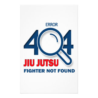 Error 404 Jiu jutsu fighter not found Stationery