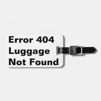 error 404 joke humor luggage tag