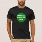 Error-404-Request-Not-Found T-Shirt