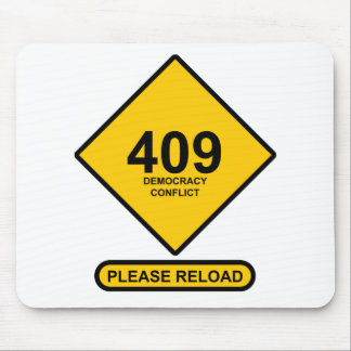 Error 409: Democracy Conflict Mouse Pad