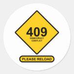 Error 409: Democracy Conflict Classic Round Sticker
