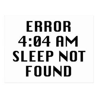 Error 4:04 AM Sleep Not Found Postcard