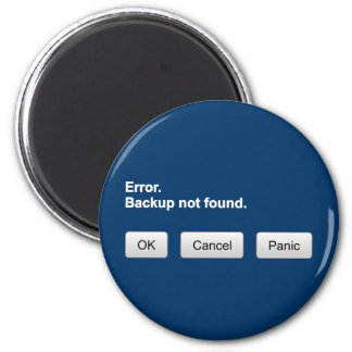 Error. Backup not found. OK- Cancel - Panic magnet
