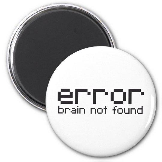 error brain not found magnet