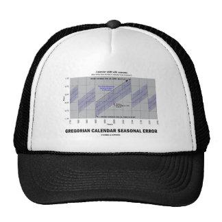 Error estacional del calendario gregoriano gorras de camionero