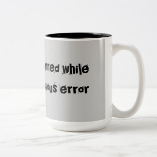 Error Occurred Error Code Mugs