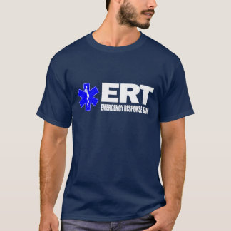 ERT -Emergency Response Team T-Shirt