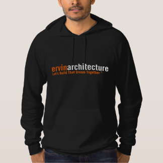 Ervin Architecture Dream Saying Hoodie