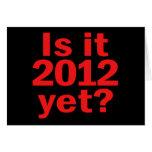 ¿Es 2012 todavía? El día pasado de Obama Tarjetas