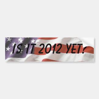 ¿Es 2012 todavía? - Pegatina para el parachoques Pegatina De Parachoque