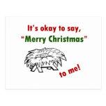 ¡Es aceptable decir Felices Navidad a mí! Postal