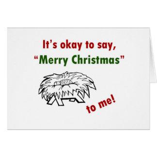 ¡Es aceptable decir Felices Navidad a mí! Tarjeta De Felicitación