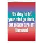 Es aceptable dejar su mente ir espacio en blanco tarjeta