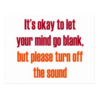 Es aceptable dejar su mente ir espacio en blanco postal