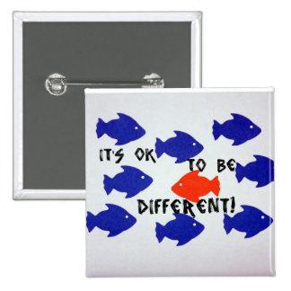 ¡Es aceptable ser diferente! Pin Cuadrada 5 Cm