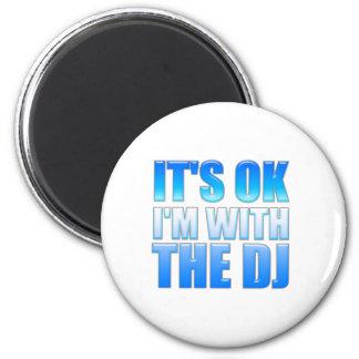 Es aceptable yo está con DJ - disc jockey Imanes