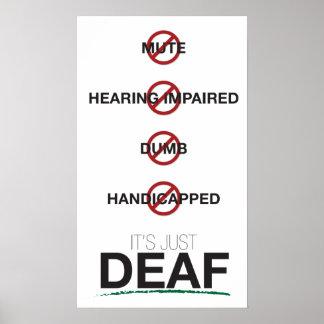 Es apenas sordo. poster