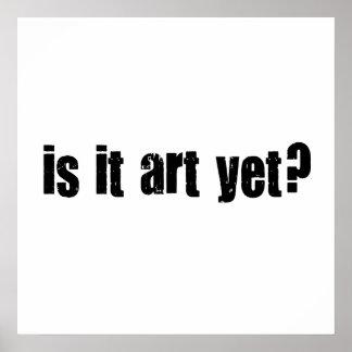 ¿Es arte todavía? Póster