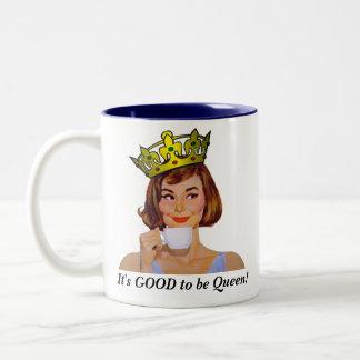 ¡Es BUENO ser reina! Taza De Dos Tonos