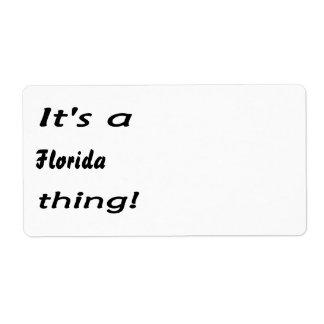 ¡Es cosa de la Florida! ¡Floridians entenderá! Etiquetas De Envío