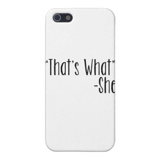 """""""Es cuáles que"""" - ella iPhone 5 Protectores"""