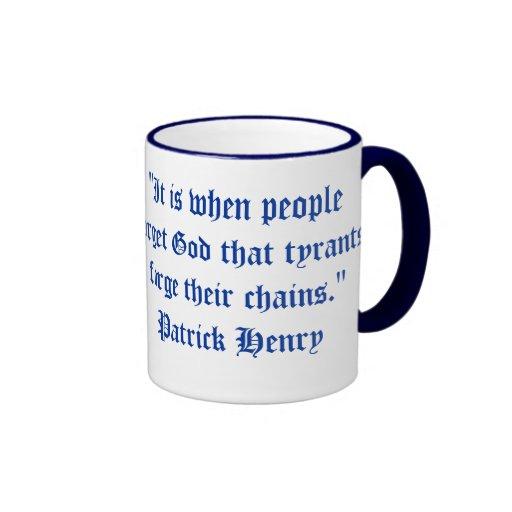 """""""Es cuando la gente olvida a dios que los tiranos  Tazas De Café"""
