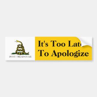 Es demasiado atrasado disculparse pegatina para auto