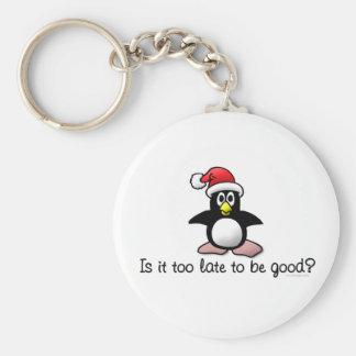 ¿Es demasiado atrasado ser bueno? Pingüino del nav Llavero Redondo Tipo Pin