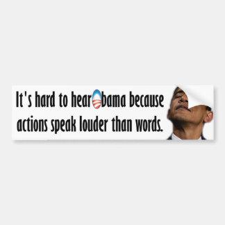 Es duro oír a Obama Pegatina Para Auto